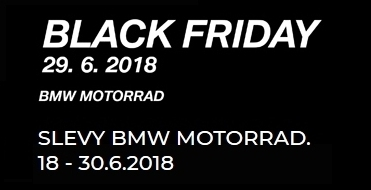 Black Friday BMW Motorrad 29.6.2018 v Inveltu